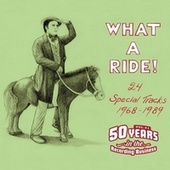 What a Ride! - 24 Special Tracks 1968-1989 by Various Artists