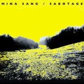 Sabotage (dans la nuit) de Mina Sang