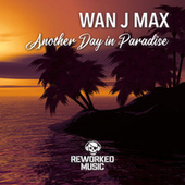 Another Day In Paradise de Wan J Max