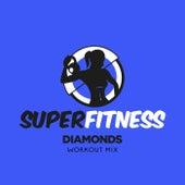 Diamonds (Workout Mix) von Super Fitness
