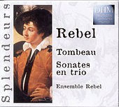 Rebel: Tombeau Intégrale Des Sonates En Trio de Ensemble Rebel
