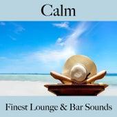 Calm: Finest Lounge & Bar Sounds by ALLTID