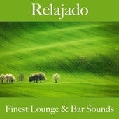 Relajado: Finest Lounge & Bar Sounds by ALLTID