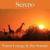 Sereno: Finest Lounge & Bar Sounds by ALLTID