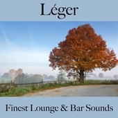 Léger: finest lounge & bar sounds by ALLTID