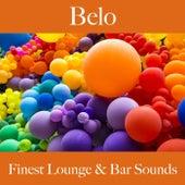 Belo: Finest Lounge & Bar Sounds by ALLTID