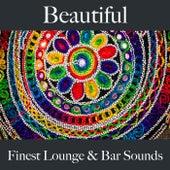 Beautiful: Finest Lounge & Bar Sounds by ALLTID