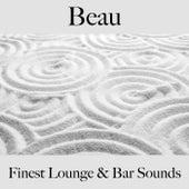 Beau: finest lounge & bar sounds by ALLTID