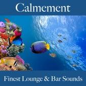 Calmement: finest lounge & bar sounds by ALLTID