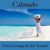 Calmado: Finest Lounge & Bar Sounds by ALLTID