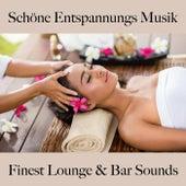 Schöne Entspannungs Musik: Finest Lounge & Bar Sounds by ALLTID