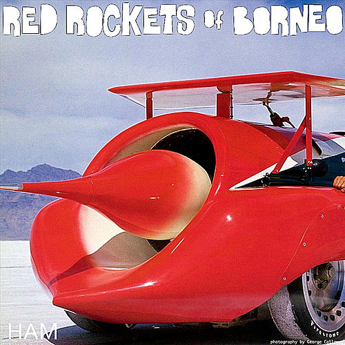 Ham by Red Rockets of Borneo
