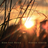 Rise and Shine by Steven Cravis