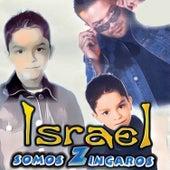 Somos Zingaros by Israel Houghton