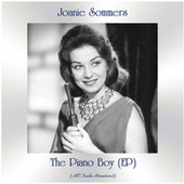 The Piano Boy (EP) (All Tracks Remastered) by Joanie Sommers