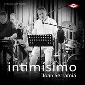 Intimísimo de Joan Serramià