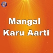 Mangal Karu Aarti by Sanjivani Bhelande