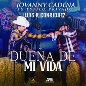 Dueña de Mi Vida (Live) de Jovanny Cadena Y Su Estilo Privado