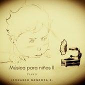 Música para Niños Ii by Leonardo Mendoza S.