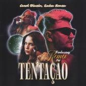 Tentação (Fodassy Remix) de Carol Biazin
