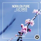 Won't Leave Your Side von Nora En Pure
