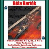 Bartók: Piano Concertos No. 1, No. 2, No. 3 fra Géza Anda