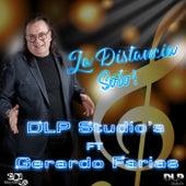 La Distancia - Sólo de DLP Studio's