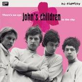 Eye in the Sky by John's Children