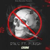 Drug by GREENZ