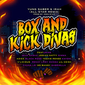 Box and Kick Divas All-Star (Remix) by Yung Saber