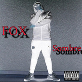 sombre by Fox