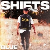 Shifts by Blue