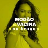 Modão & Vacina no Braço de Various Artists