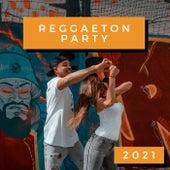 Reggaeton Party 2021 von Various Artists