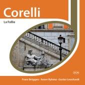 Corelli: La follia by Frans Brüggen