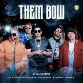 Them Bow di J. Alvarez
