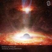 Annihilating Rhythm von Darius & Finlay