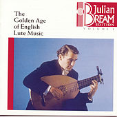 Bream Collection Vol. 1 - Golden Age English Lute Music by Julian Bream