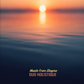 Moods from Shagma by Duo Holistique