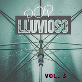 Pop Lluvioso Vol. 3 by Various Artists
