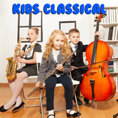 Kids Classical by Various Artists