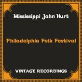 Philadelphia Folk Festival (Hq Remastered) de Mississippi John Hurt