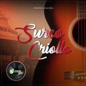 Surco Criollo (Primera Edición) de Varios Artistas