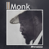 Mysterioso von Thelonious S Monk