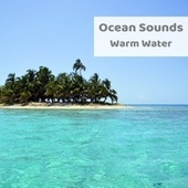 Warm Water by Ocean Sounds (1)