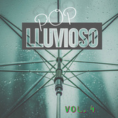 Pop Lluvioso Vol. 4 by Various Artists