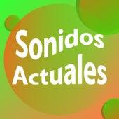 Sonidos Actuales di Various Artists