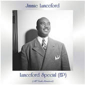 Lunceford Special (EP) (All Tracks Remastered) by Jimmie Lunceford