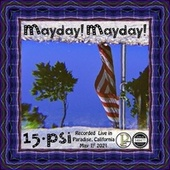Mayday! Mayday! (Live) by 15 Psi