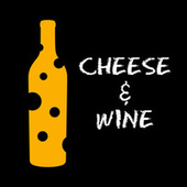 Cheese & Wine by Various Artists